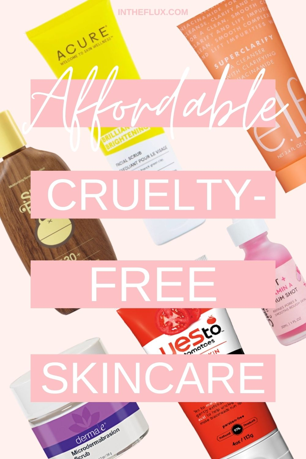 10 Affordable Cruelty-Free SSkincare Brands You Need to Know - Pinterest pin