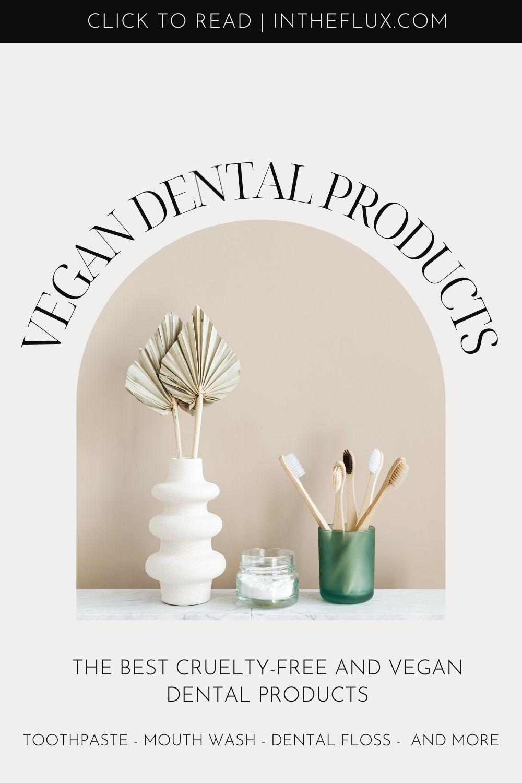 Vegan dental products Pinterest pin
